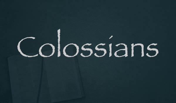 Colossians Sermon Series
