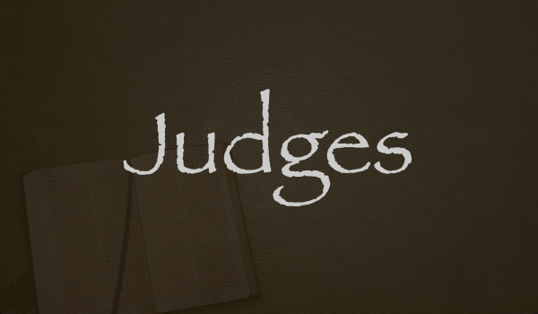 Judges Sermon Series