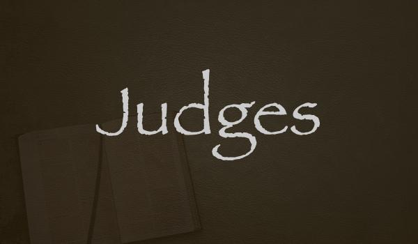 Judges Sermon Series