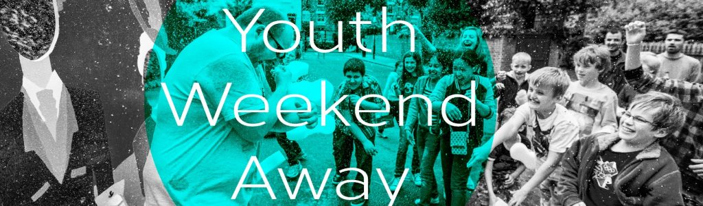 Youth Weekend Away